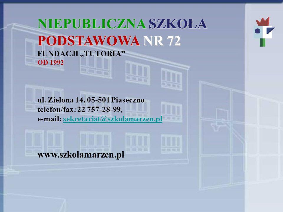 NIEPUBLICZNA SZKOŁA PODSTAWOWA NR 72 FUNDACJI TUTORIA OD 1992 ul.