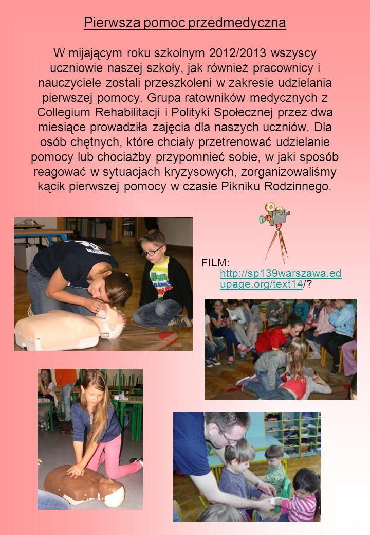 Pierwsza pomoc przedmedyczna W mijającym roku szkolnym 2012/2013 wszyscy uczniowie naszej szkoły, jak również pracownicy i nauczyciele zostali przeszk