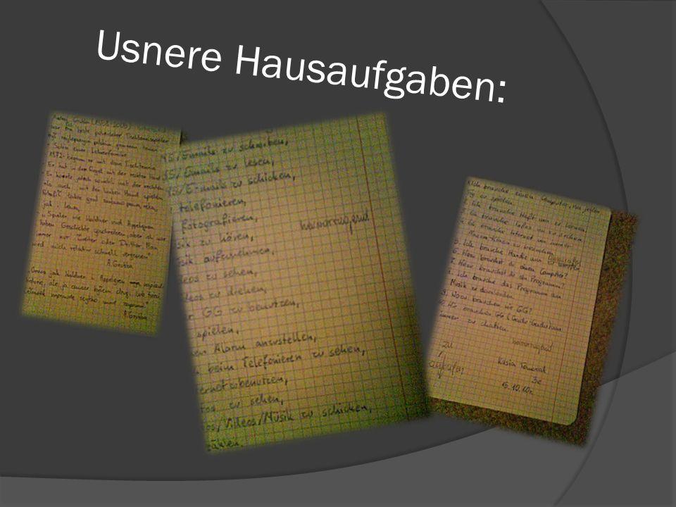 Usnere Hausaufgaben: