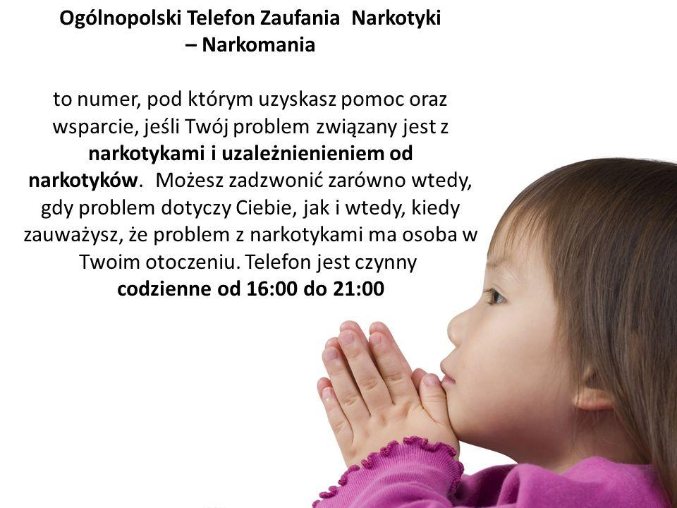 Ogólnopolski Telefon Zaufania Narkotyki – Narkomania to numer, pod którym uzyskasz pomoc oraz wsparcie, jeśli Twój problem związany jest z narkotykami i uzależnienieniem od narkotyków.