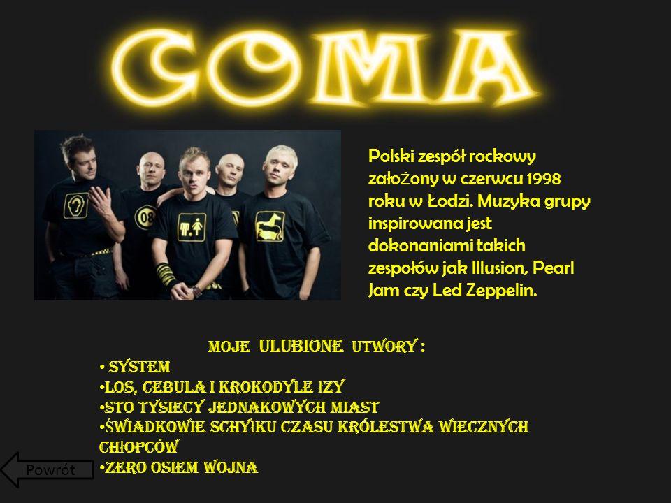 Polski zespół rockowy zało ż ony w czerwcu 1998 roku w Łodzi.