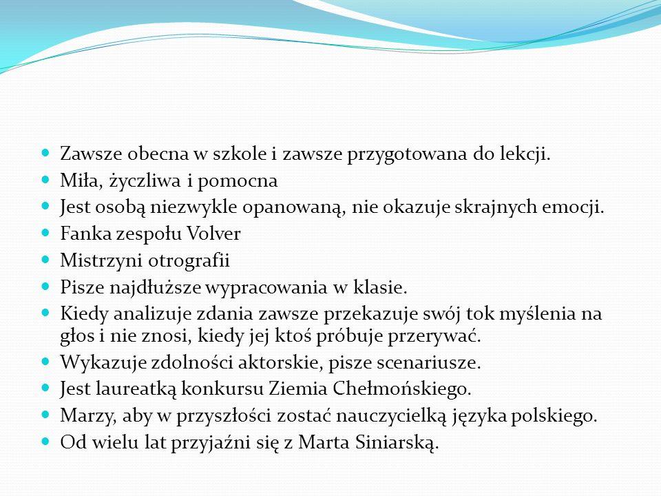 Karolina Jankowska kl. IIa średnia ocen : 5,18