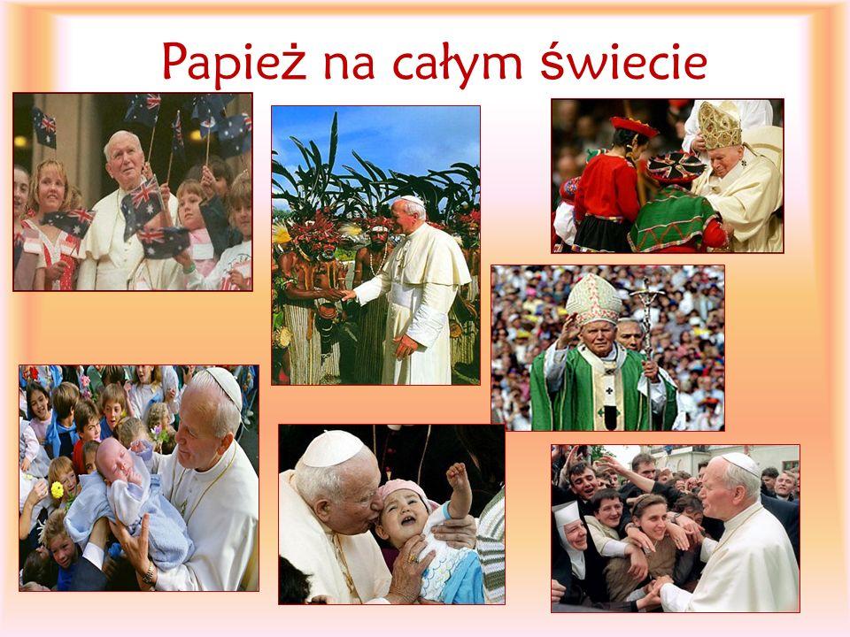 Papie ż na całym ś wiecie
