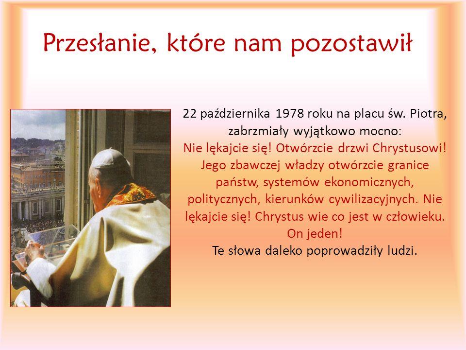 Przesłanie, które nam pozostawił 22 października 1978 roku na placu św. Piotra, zabrzmiały wyjątkowo mocno: Nie lękajcie się! Otwórzcie drzwi Chrystus