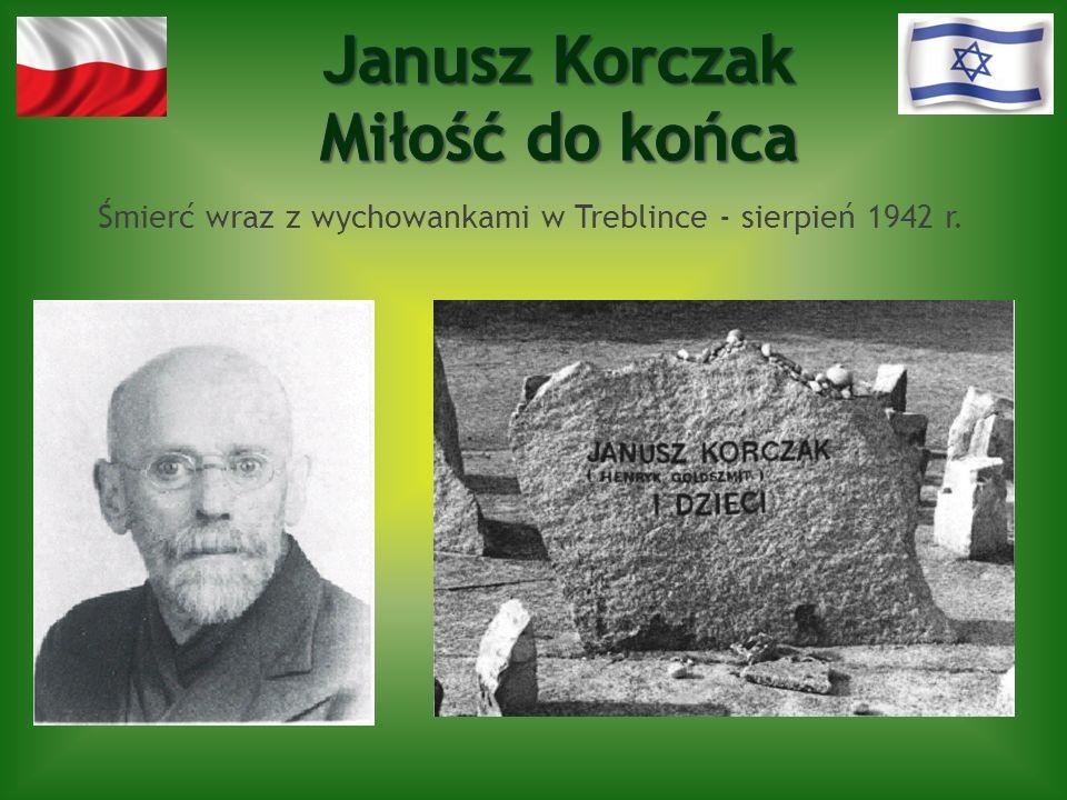 Śmierć wraz z wychowankami w Treblince - sierpień 1942 r.