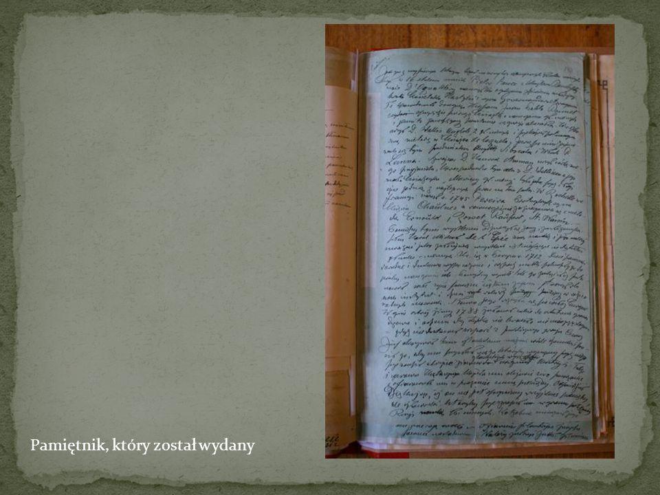 Kolejny pamiętnik – wspomnienia Nie wszystkie zostały wydane drukiem, niektóre do dziś są nieznane
