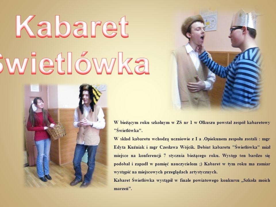 W bieżącym roku szkolnym w ZS nr 1 w Olkuszu powstał zespół kabaretowy
