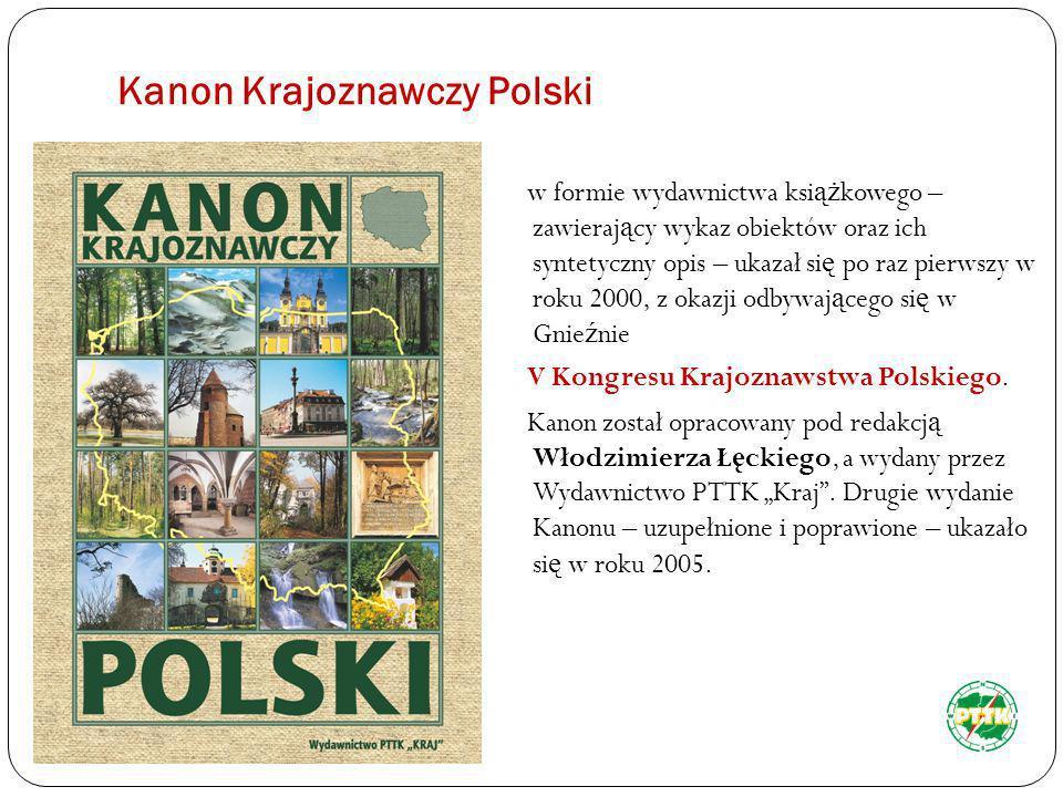 Mam nadzieję, że wkrótce każdy mieszkaniec województwa będzie znał miejsca wymienione w kanonie, a oglądając je będzie dumny, że mieszka właśnie TUTAJ, w środku Polski.