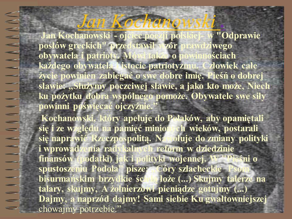 Jan Kochanowski. Jan Kochanowski - ojciec poezji polskiej- w