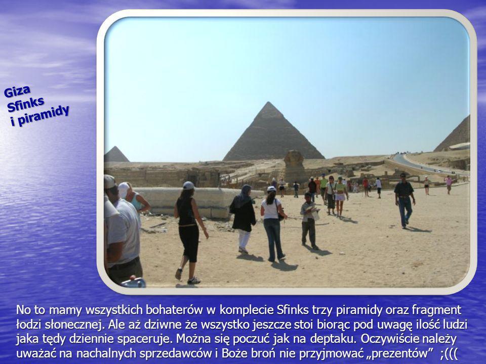 GizaSfinks i piramidy No to mamy wszystkich bohaterów w komplecie Sfinks trzy piramidy oraz fragment łodzi słonecznej. Ale aż dziwne że wszystko jeszc