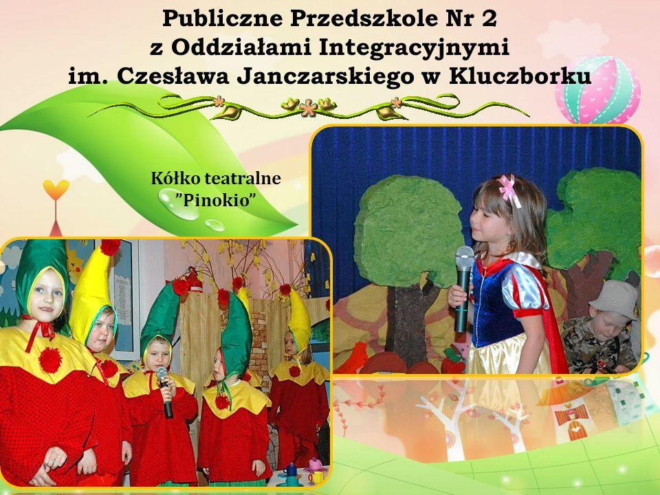 Kółko teatralne Pinokio Publiczne Przedszkole Nr 2 z Oddziałami Integracyjnymi im. Czesława Janczarskiego w Kluczborku