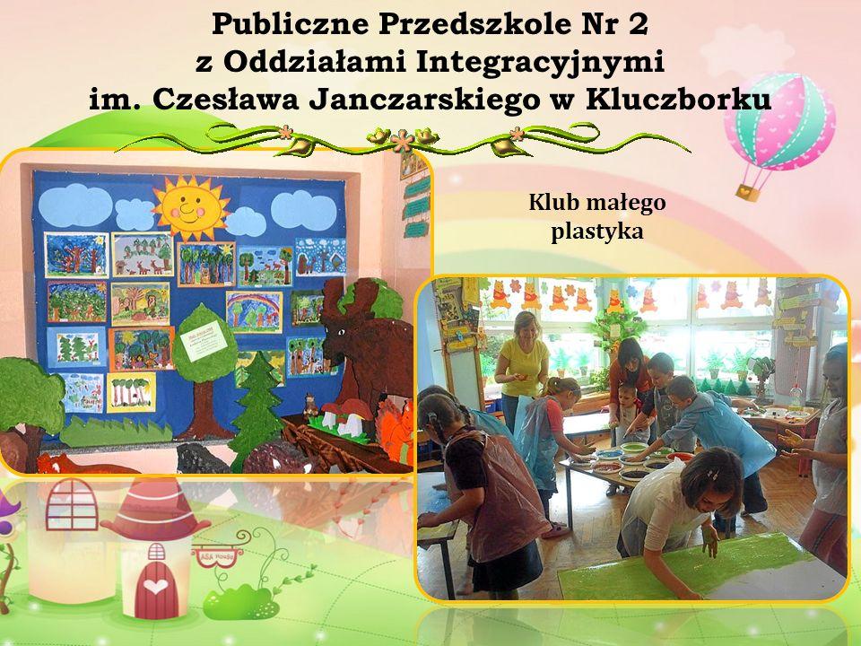Klub małego plastyka Publiczne Przedszkole Nr 2 z Oddziałami Integracyjnymi im. Czesława Janczarskiego w Kluczborku