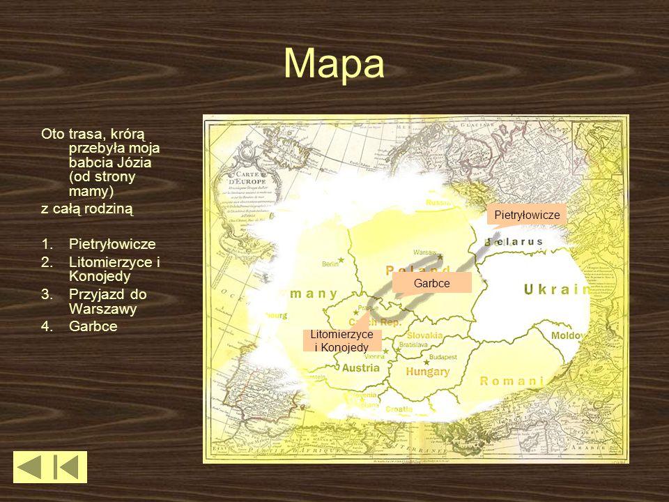 Mapa Oto trasa, krórą przebyła moja babcia Józia (od strony mamy) z całą rodziną 1.Pietryłowicze 2.Litomierzyce i Konojedy 3.Przyjazd do Warszawy 4.Garbce Pietryłowicze Litomierzyce i Konojedy Garbce