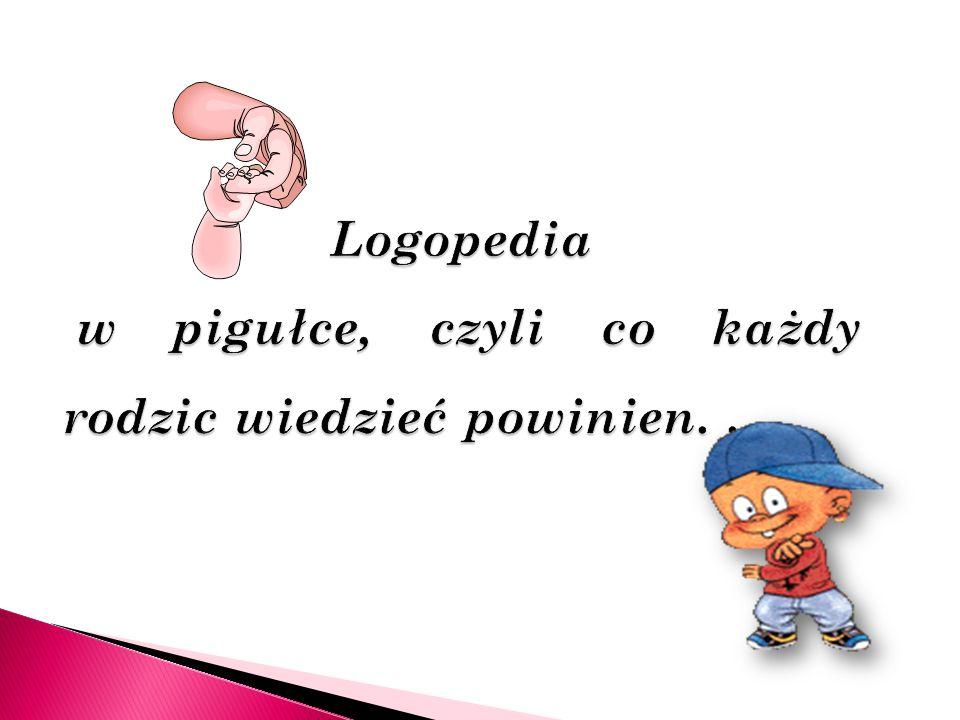 Logopedia w pigułce, czyli co każdy rodzic wiedzieć powinien...