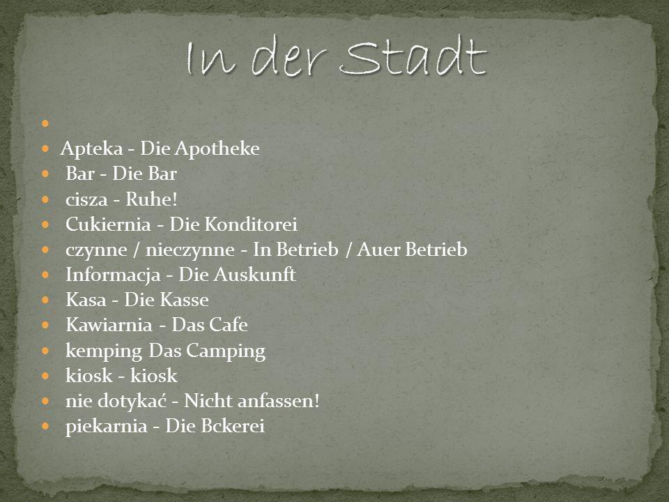 sklep - Das Geschft/ der Laden sklep mięsny - Der Fleischer sklep spożywczy - Das Lebensmittelgeschft sklep warzywno-owocowy - Der Obst- und Gemseladen stój.