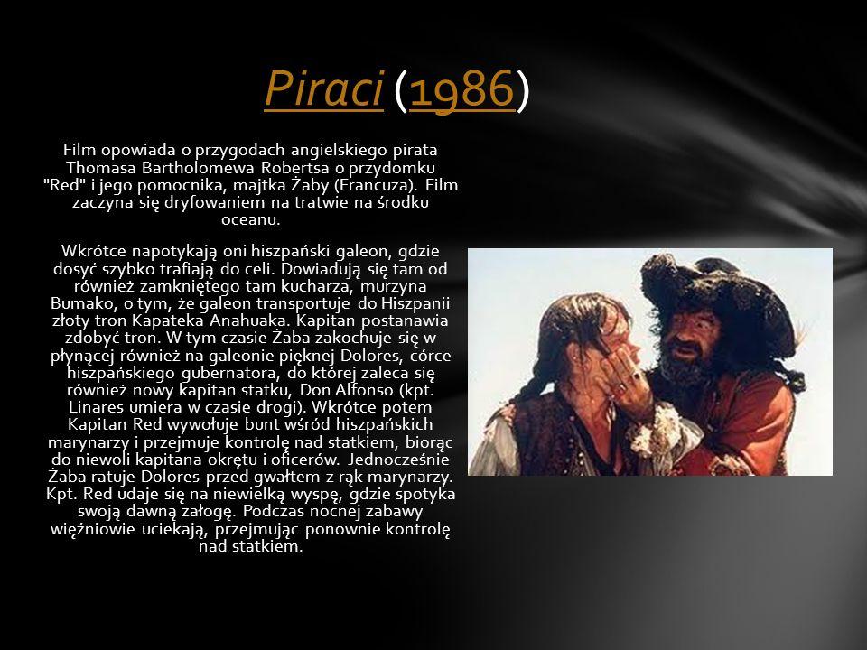 Film opowiada o przygodach angielskiego pirata Thomasa Bartholomewa Robertsa o przydomku