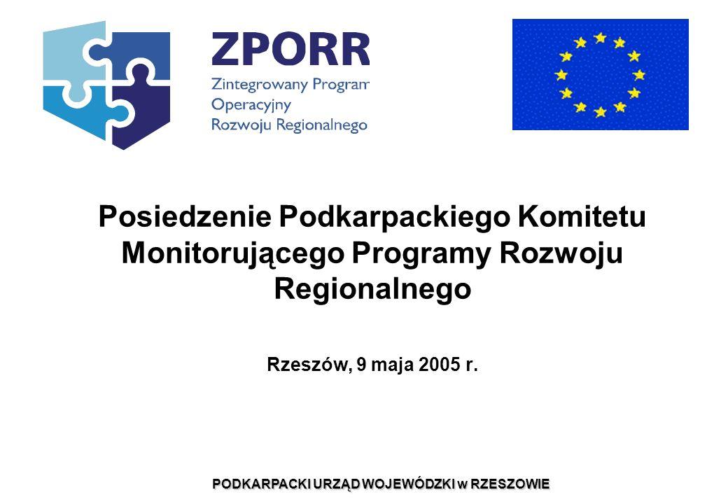 Posiedzenie Podkarpackiego Komitetu Monitorującego Programy Rozwoju Regionalnego Rzeszów, 9 maja 2005 r.