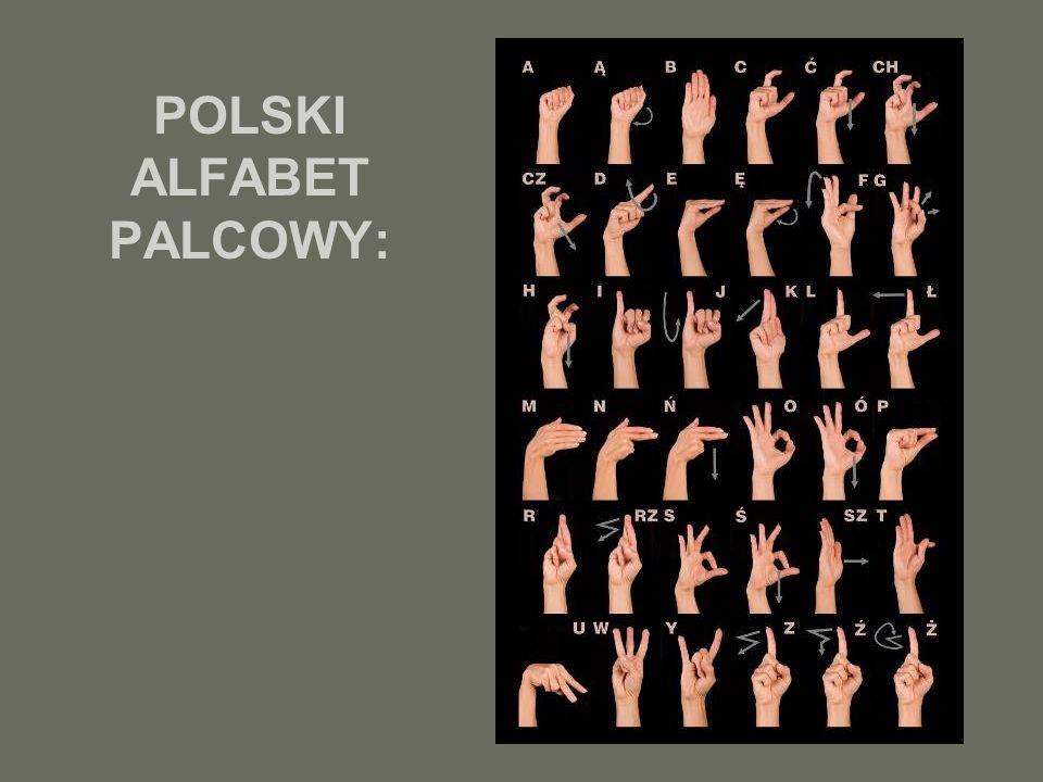POLSKI ALFABET PALCOWY: