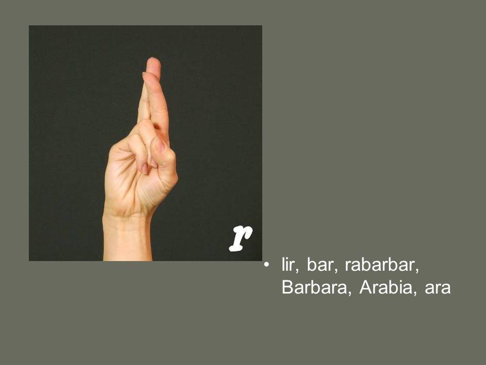 lir, bar, rabarbar, Barbara, Arabia, ara