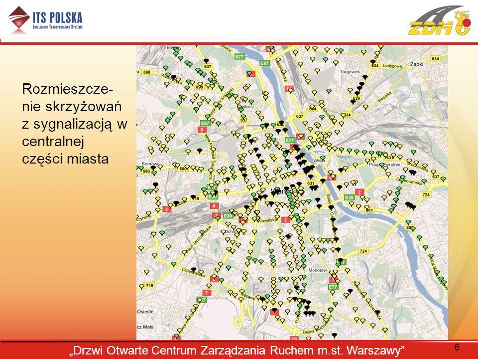 6 Drzwi Otwarte Centrum Zarządzania Ruchem m.st. Warszawy Rozmieszcze- nie skrzyżowań z sygnalizacją w centralnej części miasta