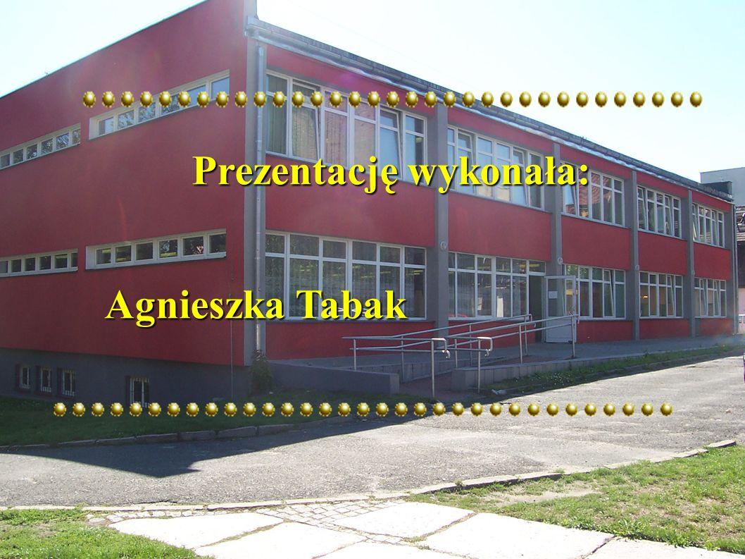 Prezentację wykonała: Prezentację wykonała: Agnieszka Tabak