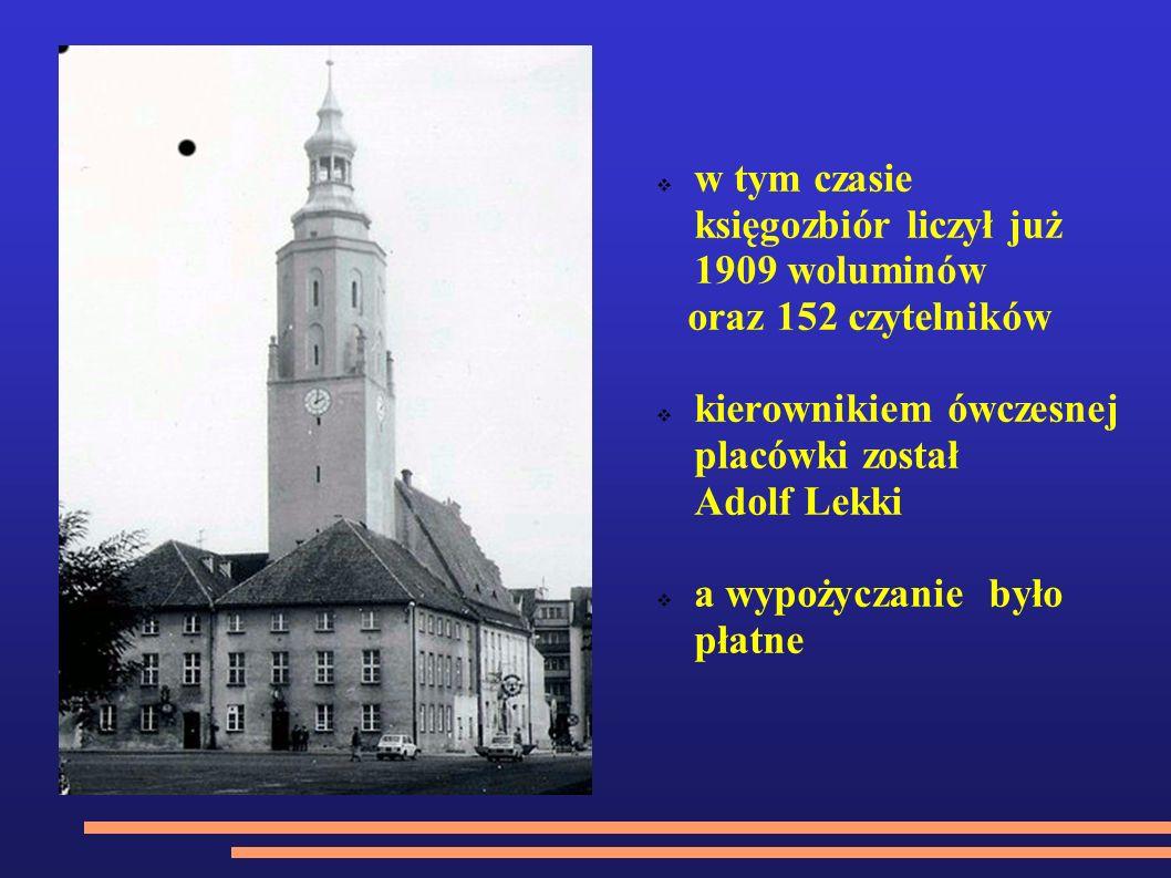 w tym czasie księgozbiór liczył już 1909 woluminów oraz 152 czytelników kierownikiem ówczesnej placówki został Adolf Lekki a wypożyczanie było płatne