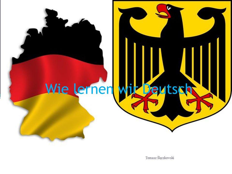 Wie lernen wir Deutsch Tomasz Ślęczkowski