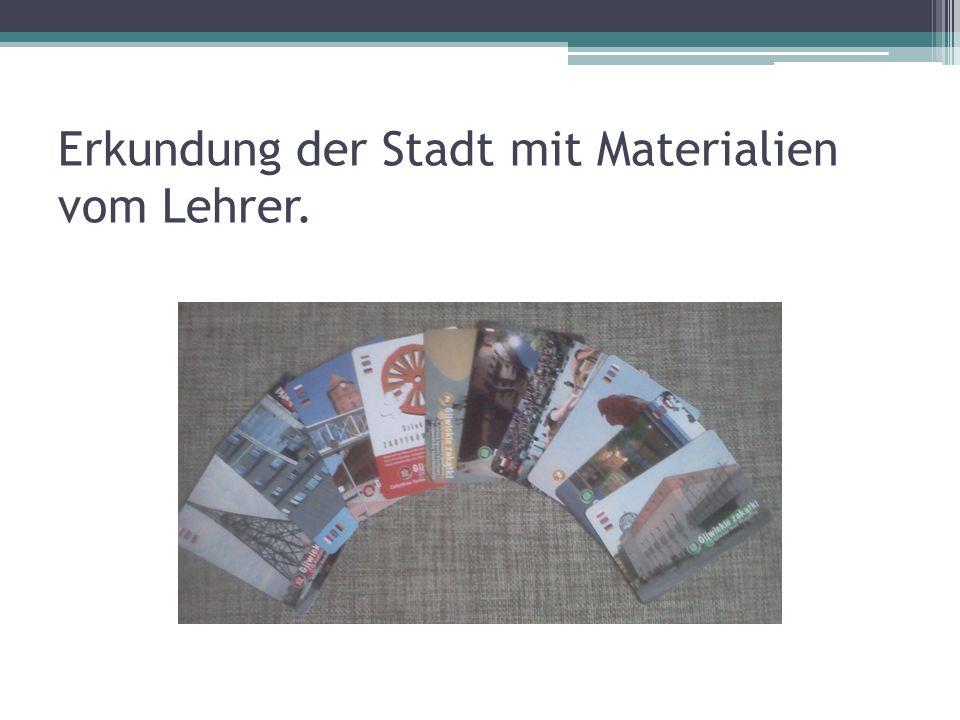 Erkundung der Stadt mit Materialien vom Lehrer.