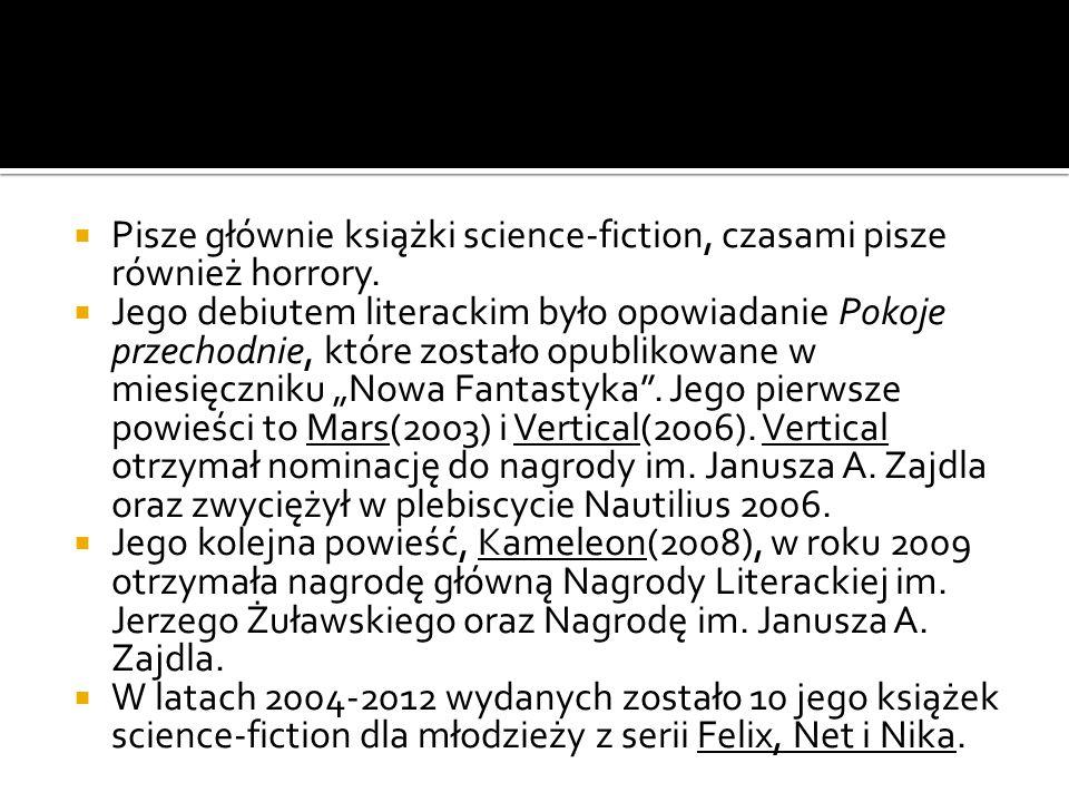 Pisze głównie książki science-fiction, czasami pisze również horrory. Jego debiutem literackim było opowiadanie Pokoje przechodnie, które zostało opub