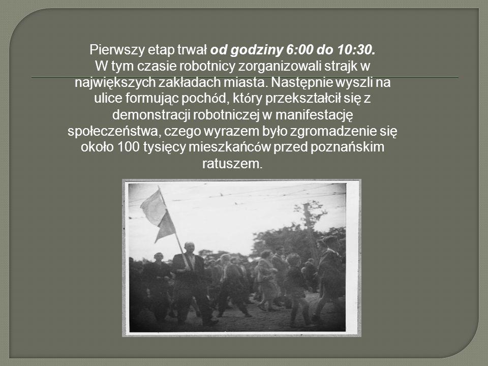 Pierwszy etap trwał od godziny 6:00 do 10:30. W tym czasie robotnicy zorganizowali strajk w największych zakładach miasta. Następnie wyszli na ulice f