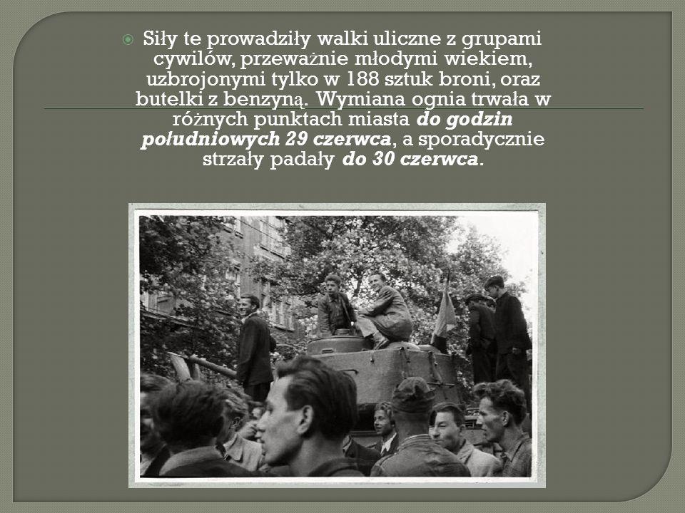 Si ł y te prowadzi ł y walki uliczne z grupami cywilów, przewa ż nie m ł odymi wiekiem, uzbrojonymi tylko w 188 sztuk broni, oraz butelki z benzyn ą.