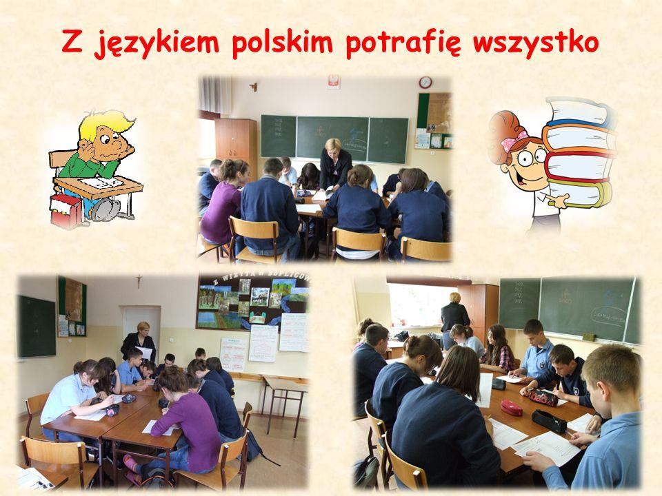 Z językiem polskim potrafię wszystko