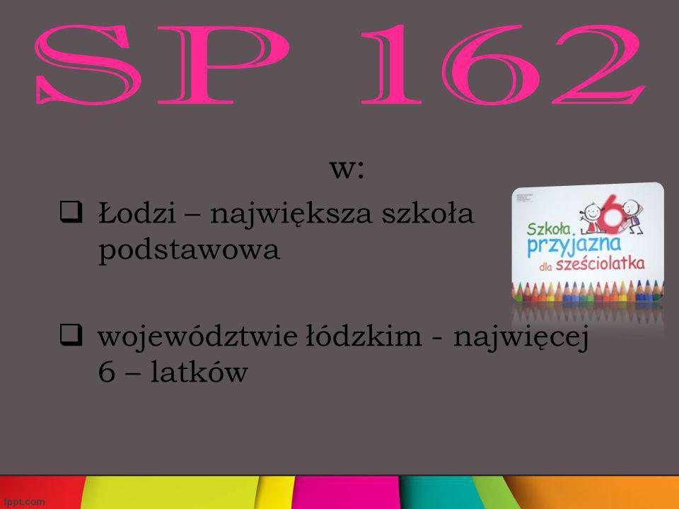 Szko Ł a Podstawowa nr 162 z klasami integracyjnymi Im.