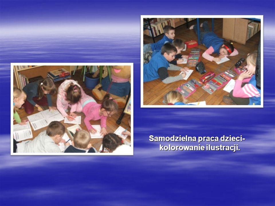 Samodzielna praca dzieci- kolorowanie ilustracji.