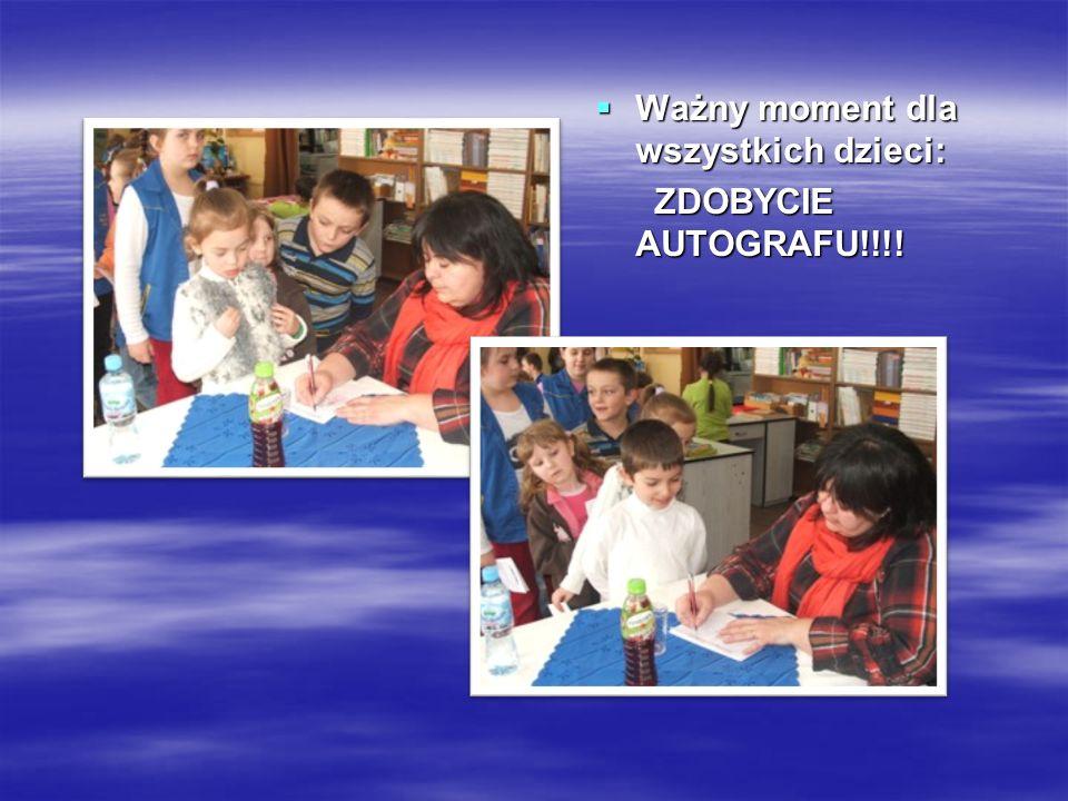 Ważny Ważny moment dla wszystkich dzieci: ZDOBYCIE AUTOGRAFU!!!!