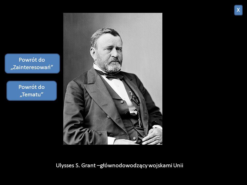 Wojna secesyjna – wojna domowa, która miała miejsce w latach 1861-1865 w Stanach Zjednoczonych Ameryki, pomiędzy stanami wchodzącymi w skład Stanów Zj