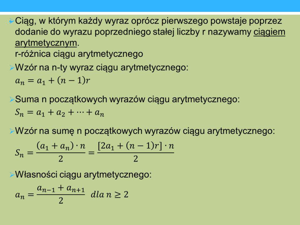 Przykładowe zadania Zadanie 1 Trzeci wyraz ciągu arytmetycznego jest równy 7, a suma szóstego i ósmego wyrazu wynosi 26.