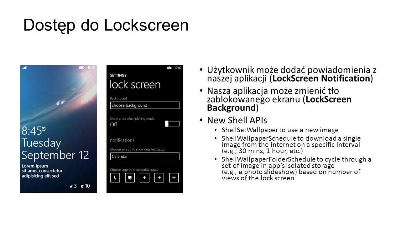 Użytkownik może dodać powiadomienia z naszej aplikacji (LockScreen Notification) Nasza aplikacja może zmienić tło zablokowanego ekranu (LockScreen Bac