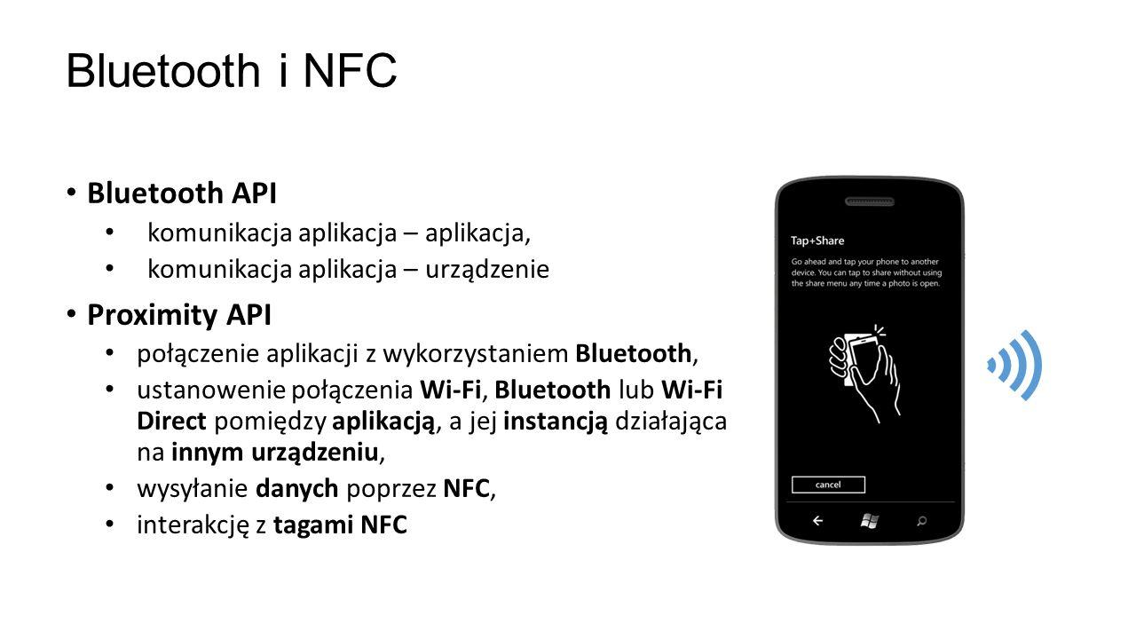 Bluetooth API komunikacja aplikacja – aplikacja, komunikacja aplikacja – urządzenie Proximity API połączenie aplikacji z wykorzystaniem Bluetooth, ust