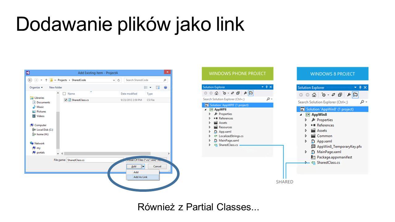 Dodawanie plików jako link Również z Partial Classes...