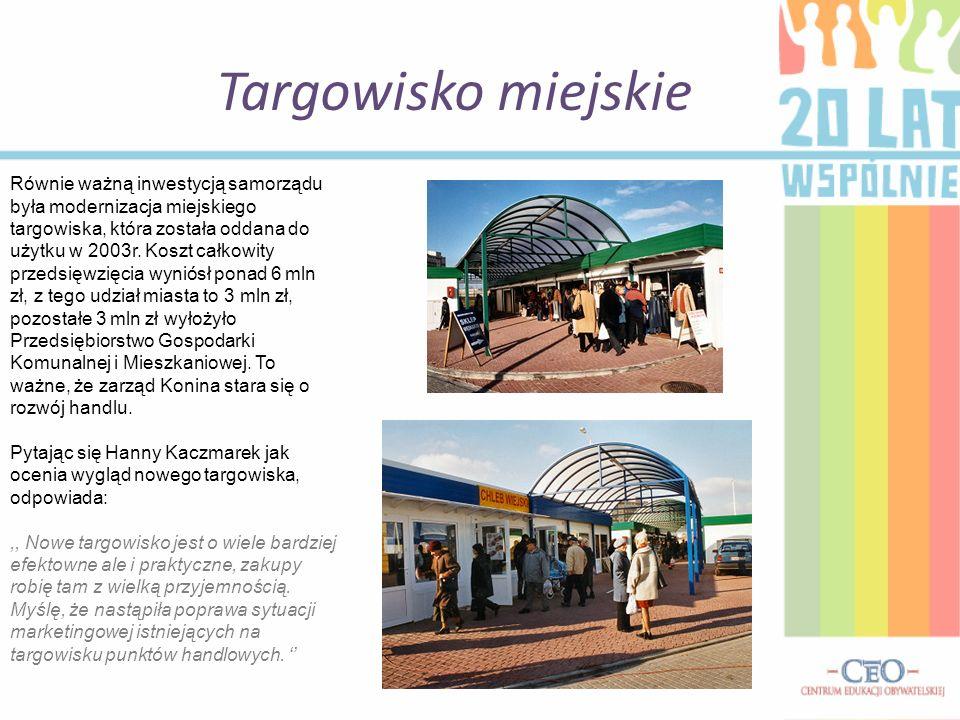 Targowisko miejskie Równie ważną inwestycją samorządu była modernizacja miejskiego targowiska, która została oddana do użytku w 2003r.