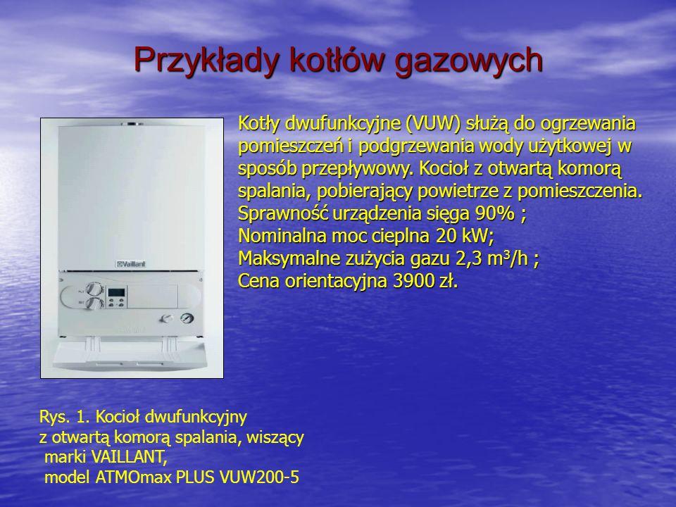 Przykłady kotłów gazowych Rys. 1. Kocioł dwufunkcyjny z otwartą komorą spalania, wiszący marki VAILLANT, model ATMOmax PLUS VUW200-5 Kotły dwufunkcyjn