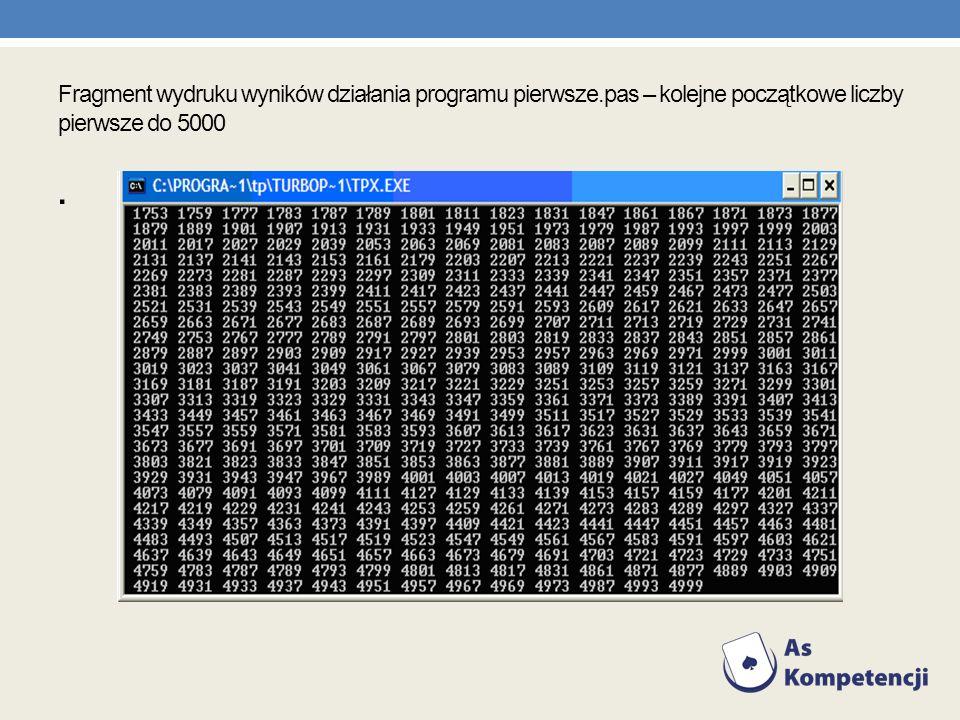 Fragment wydruku wyników działania programu pierwsze.pas – kolejne początkowe liczby pierwsze do 5000.