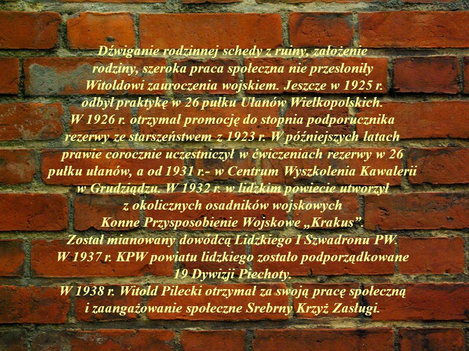 Dźwiganie rodzinnej schedy z ruiny, założenie rodziny, szeroka praca społeczna nie przesłoniły Witoldowi zauroczenia wojskiem. Jeszcze w 1925 r. odbył