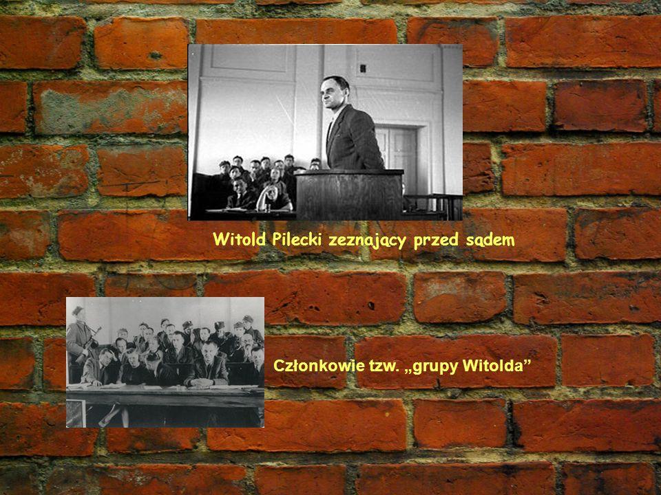 Witold Pilecki zeznający przed sądem Członkowie tzw. grupy Witolda