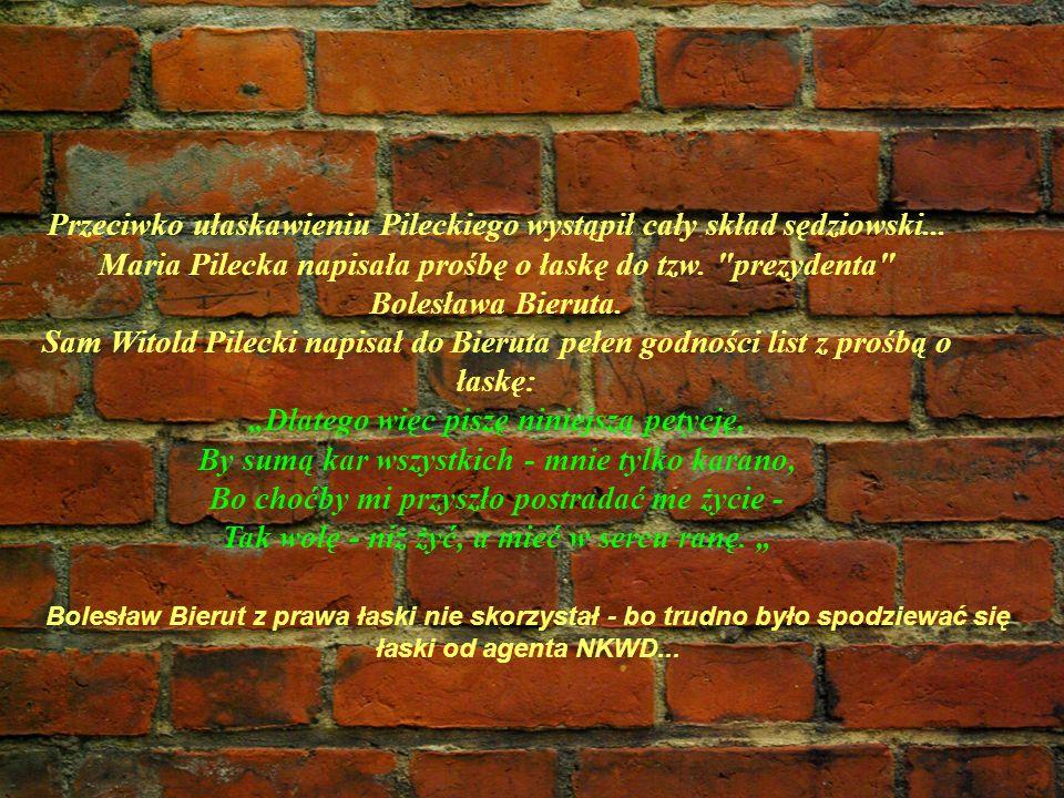 Przeciwko ułaskawieniu Pileckiego wystąpił cały skład sędziowski... Maria Pilecka napisała prośbę o łaskę do tzw.