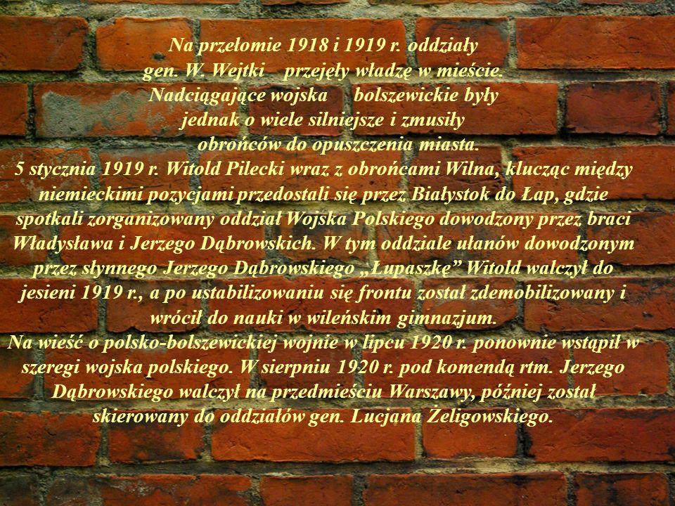 Na przełomie 1918 i 1919 r.oddziały gen. W. Wejtki przejęły władzę w mieście.