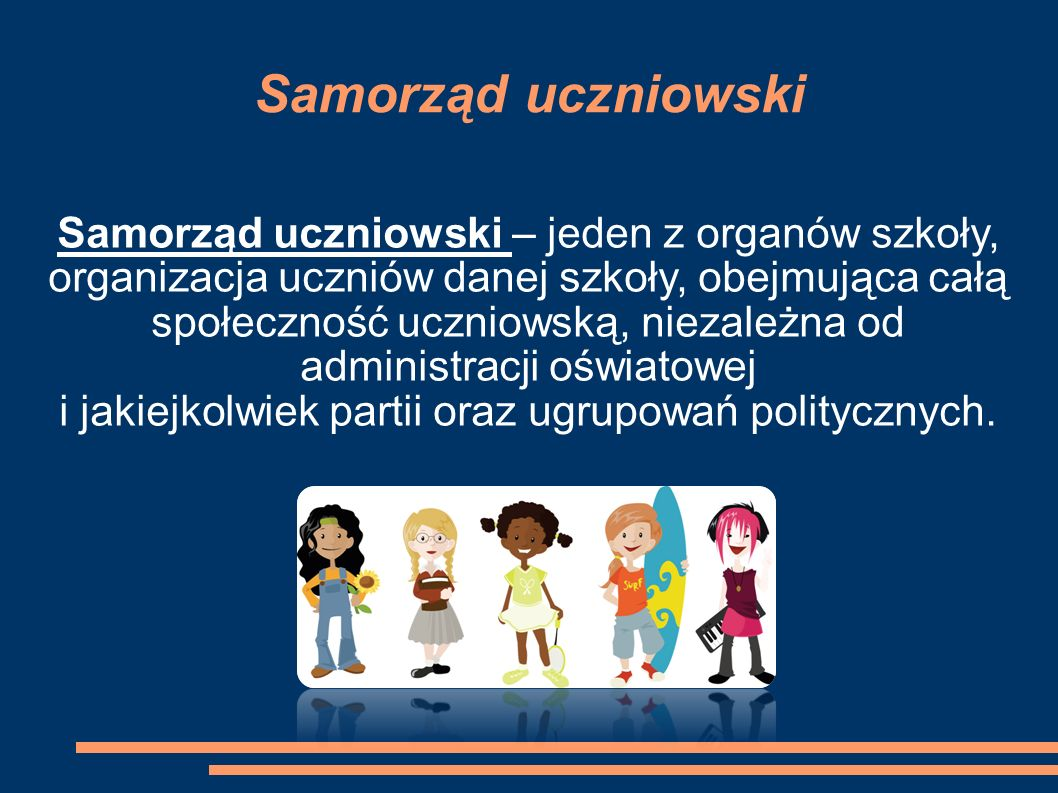 Samorząd uczniowski Samorząd uczniowski – jeden z organów szkoły, organizacja uczniów danej szkoły, obejmująca całą społeczność uczniowską, niezależna