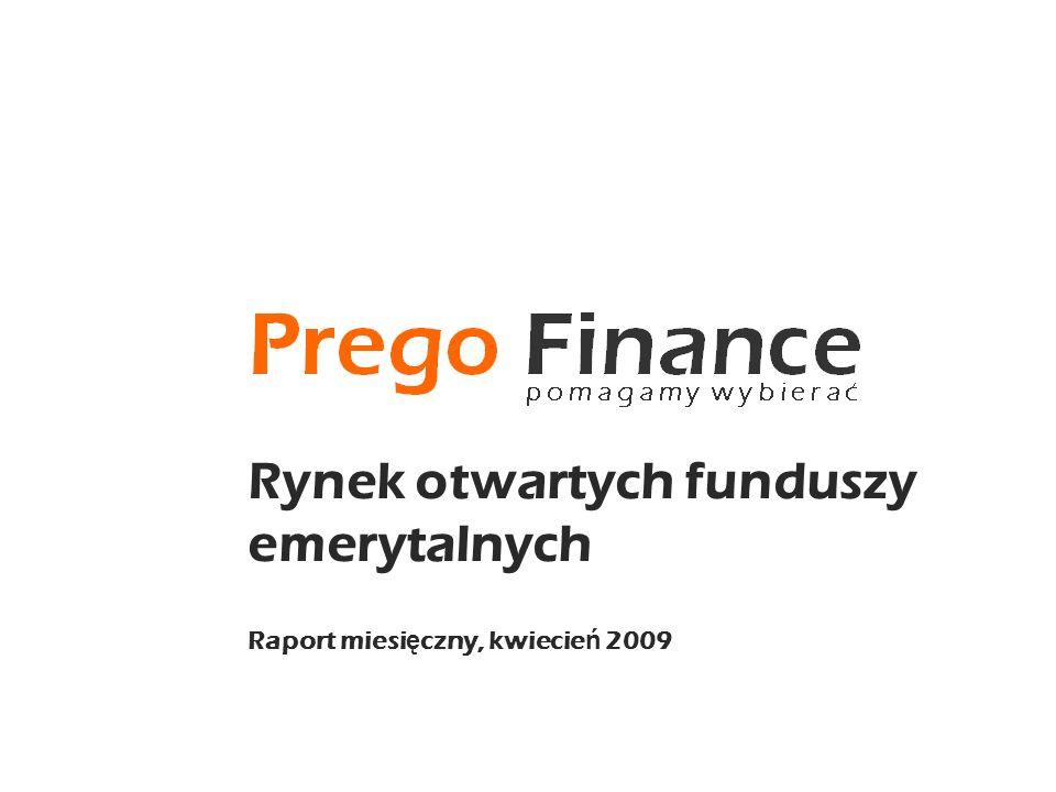 Rynek otwartych funduszy emerytalnych Raport miesi ę czny, kwiecie ń 2009