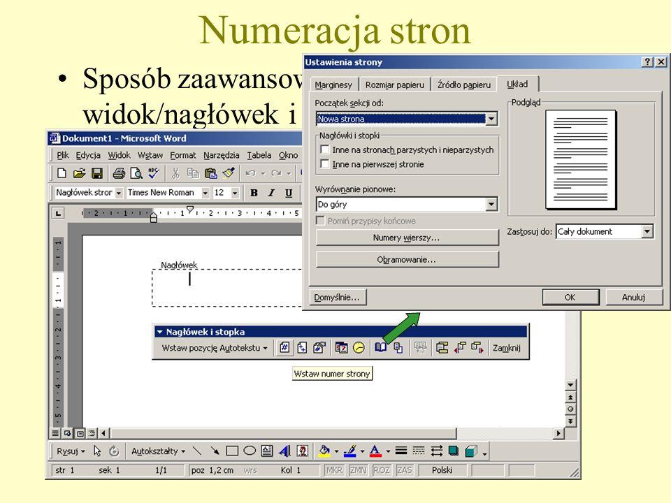 Numeracja stron Sposób zaawansowany: menu widok/nagłówek i stopka